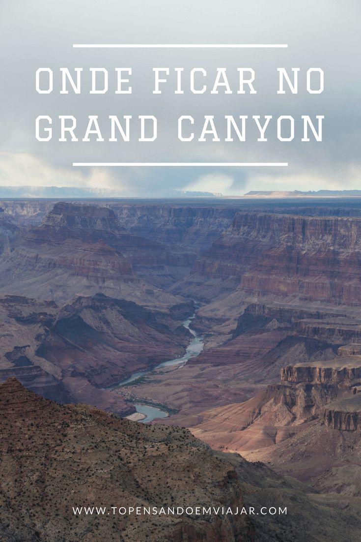 Dicas práticas de onde ficar no Grand Canyon. Qual cidade escolher, que tipo de hospedagem, preços. Tudo pra você economizar tempo e dinheiro!
