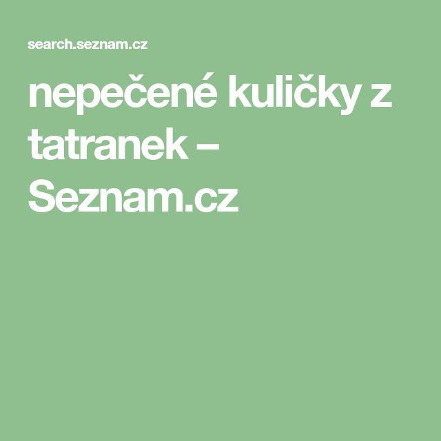 nepečené kuličky z tatranek – Seznam.cz