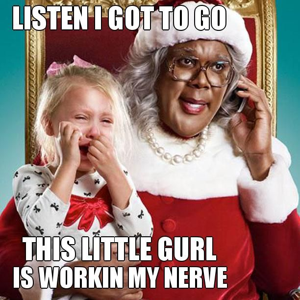 Say What Now Madea? Meme Gallery