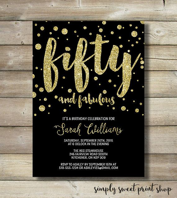 Fifty and Fabulous Birthday Invite 50 Fifty Forty Sixty Glitter Gold Black White Confetti Dot 20 30 40 50 60 70 80 Adult Birthday Invitation