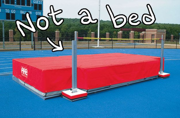 You got pissed when non-track people lounged on the pole vault or high jump mats. | 25 Signs You Ran Track And Field In High School