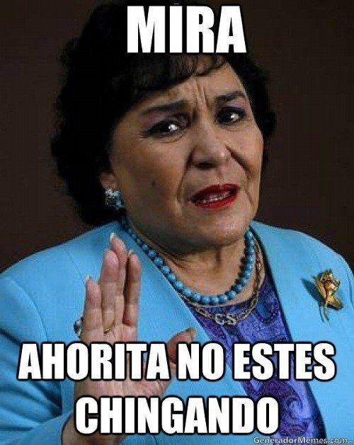 No me chinges Salinas: | 15 Memes de Carmen Salinas que necesitan ser playeras