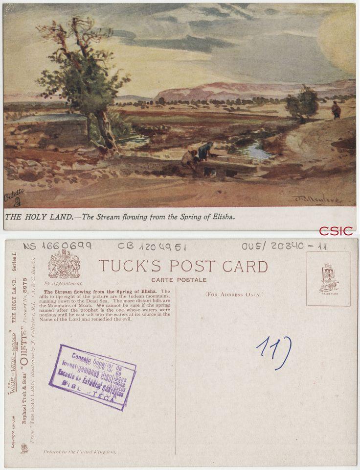 The stream flowing from the spring of Elisha. Autor: John Fulleylove (1845-1908). Illustrated by J. Fulleylove, R.I (A & C. Black).Editor: London: Raphael Tuck & Sons  Fecha: ca.1903. Serie/Tit. relacionados: Oilette 8978; The Holy Land; The Wide-Wide-World; Vistas de Palestina; Series I. http://bvirtual.bibliotecas.csic.es/csic:csicalephbib001660699