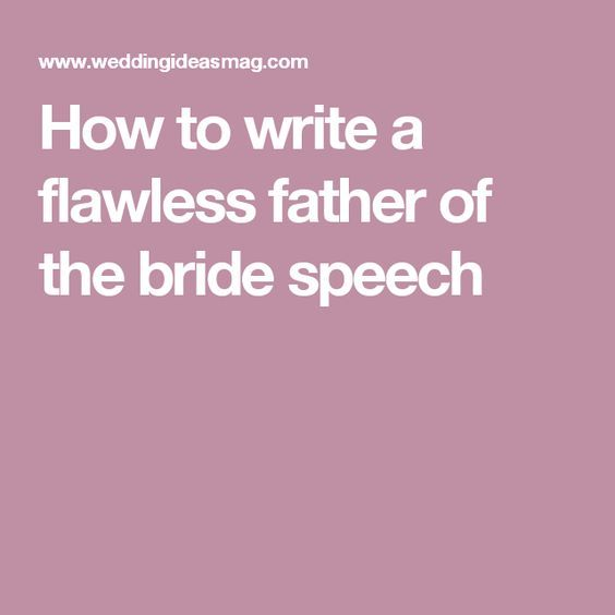 25+ Best Ideas About Father Of Bride Speech On Pinterest