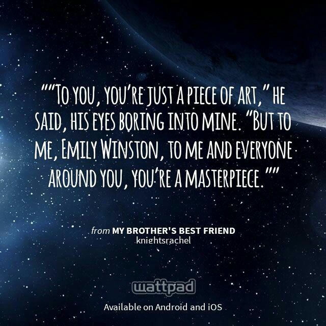 """I'm reading """"My Brother's Best Friend"""" on #Wattpad. #Quote"""