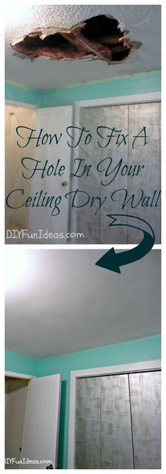 How To Fix A Hole In Your Ceiling Dry Wall  http://diyfunideas.com/repair-a-hole-ceiling-drywall/