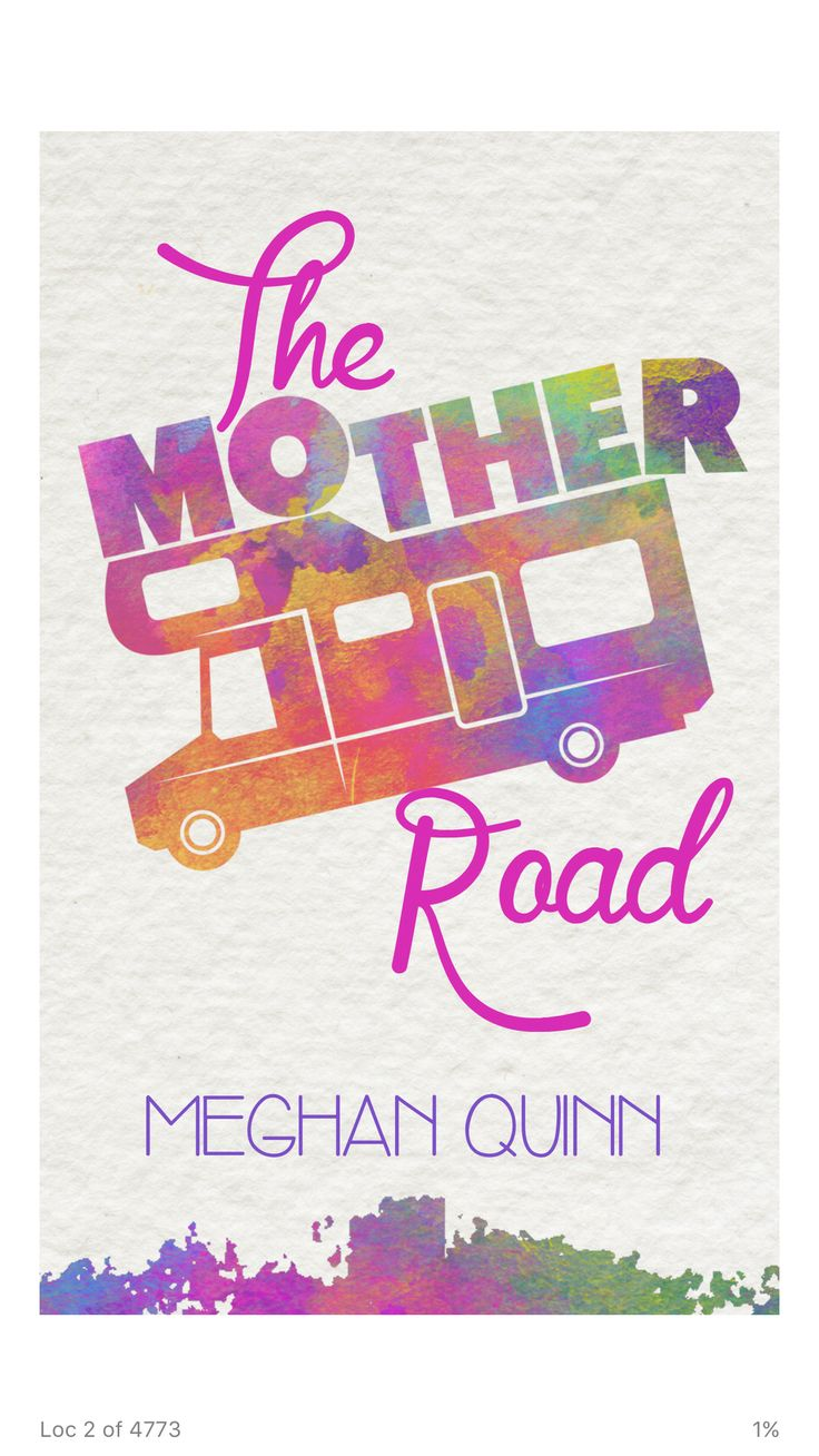 The Mother Road by Megan Quinn