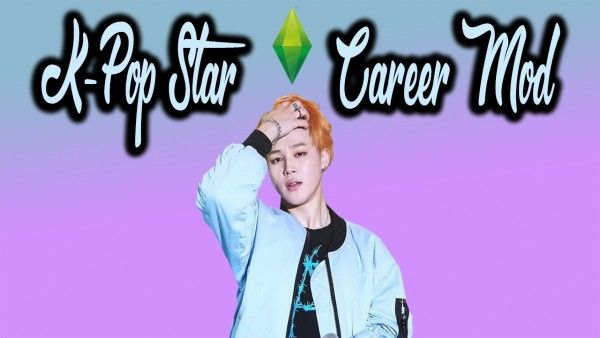 Mod The Sims Kpop Star Career Mod By Kawaiistacie Sims 4 Downloads Sims 4 Sims 4 Jobs K Pop Star
