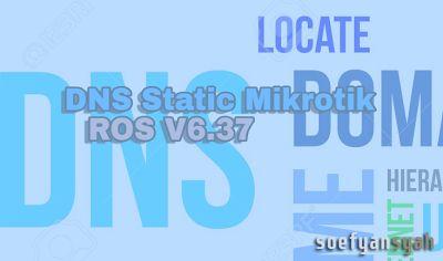 Cara Mudah Blokir Situs Menggunakan DNS Static Mikrotik ROS 6.37