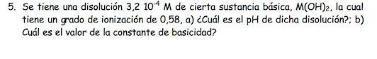 Ejercicio 5, propuesta 1, JUNIO 1999. Examen PAU de Química de Canarias. Tema: ácido-base.