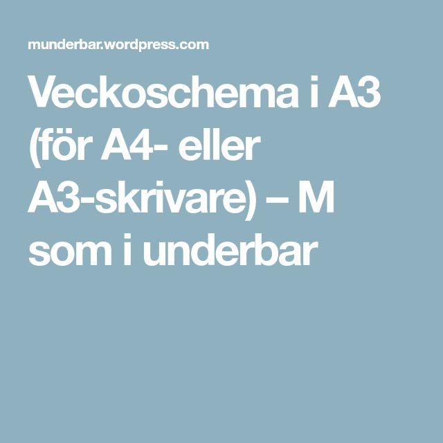 Veckoschema i A3 (för A4- eller A3-skrivare) – M som i underbar