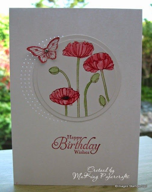 handmade birthday card from MaKing Papercrafts ... poppies ... simple layered did cut circle  ... luv the circular pierced lines radiating out of the left side ... sweet card ... Stampin'Up!