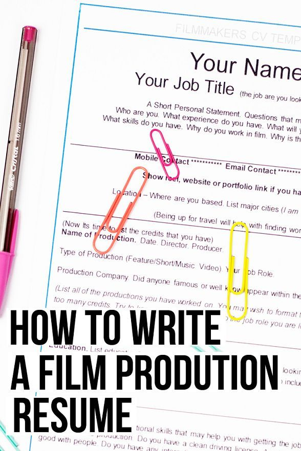 Film Producer Resume How To Write A Film Production Resume  An Updated Post With Tips On .