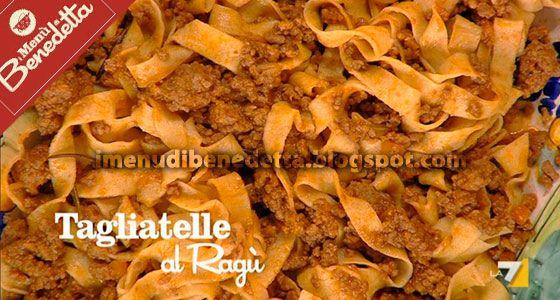 Tagliatelle al Ragù di Benedetta Parodi