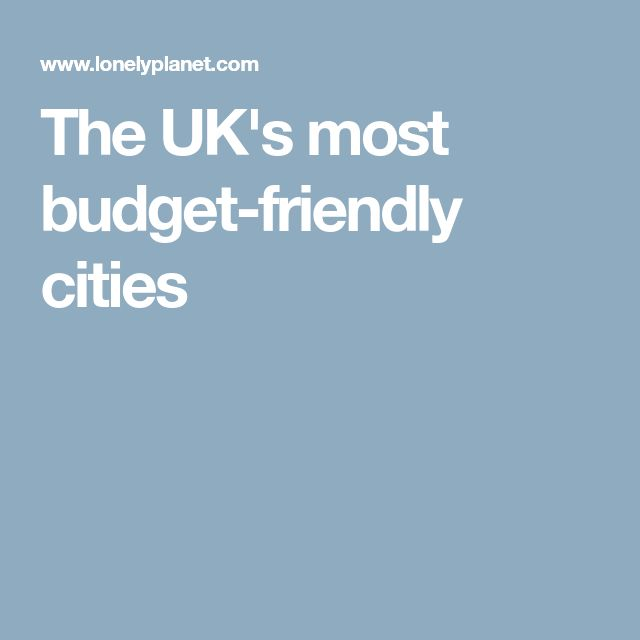 The UK's most budget-friendly cities