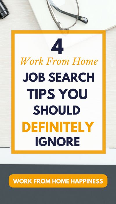 Superior 4 Work From Home Job Search Tips You Should Definitely Ignore