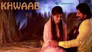 Khwaab Lyrics – Laddi Patiala | Video