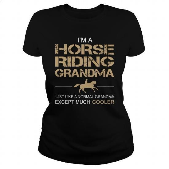 Horse - A Horse riding Grandma - #design shirts #wholesale sweatshirts. SIMILAR ITEMS => https://www.sunfrog.com/Automotive/Horse--A-Horse-riding-Grandma-Black-Ladies.html?60505