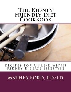 Renal Diet Headquarters Releases New Book - The Kidney Friendly Diet Cookbook - On Amazon - Renal Diet Menu Headquarters