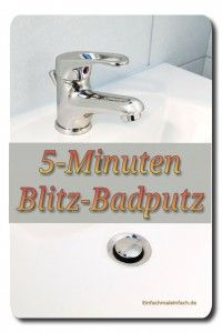 5-Minuten Blitz-Badputz « Einfach mal einfach