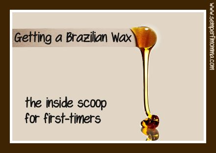 Last week I got my first Brazilian Wax. After it was all over, the very sweet lady who performed 'the job' said, 'You're officially welcomed into The Brazilian Club!!'. In her Brazilian accent, as she was herself a Brazilian, which just made it all the more official. So, while I know this is a very … … Continue reading →