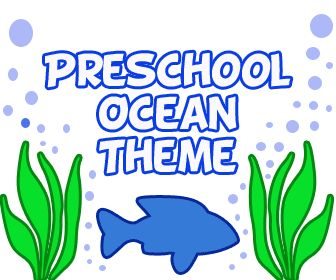 Ocean theme Lesson Plans for Preschool & Kindergarten children