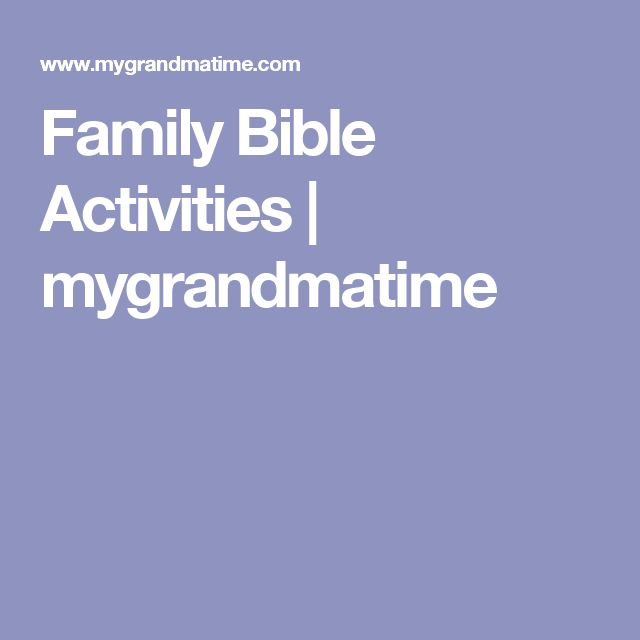 Family Bible Activities | mygrandmatime