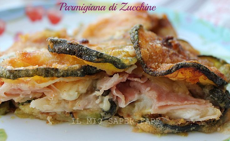 Parmigiana zucchine ricetta estiva #ricettesalate