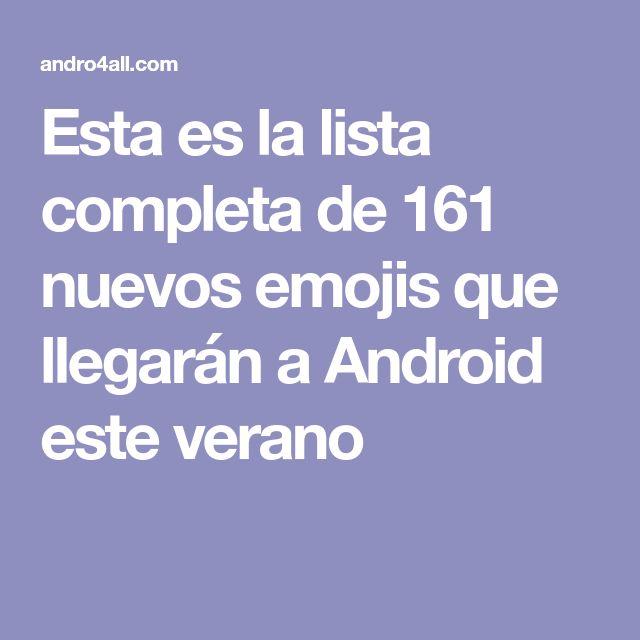 Esta es la lista completa de 161 nuevos emojis que llegarán a Android este verano