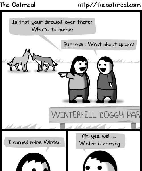 Winter is coming... and i really mean coming...