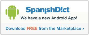 SpanishDict   English to Spanish Translation, Dictionary and Translator   Diccionario y traductor inglés español