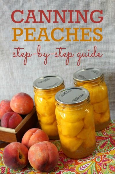 How to can peaches -- step-by-step instructions