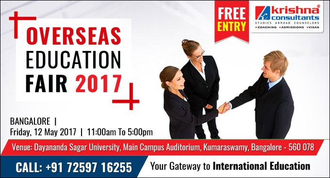 Overseas Education Fair of 2017 at Bangalore!!  Special privileges being offered to Students-  Free Entry. No Service charges for #admissions. Free #US Application process (Application Fees and Courier charges apply). #Scholarships for eligible students.  Date: 12 May 2017  Time: 11.00 am to 5.00 pm  Register Now- http://www.studies-overseas.net/2017/04/overseas-education-fair-2017-bangalore/