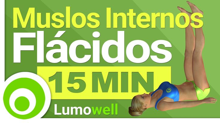 Ejercicios para Muslos Internos Flácidos 15 Minutos - Tonificar los Aduc...