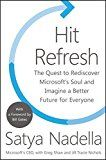 Hit Refresh: The Quest to Rediscover Microsoft's Soul and Imagine a Better Future for Everyone by Satya Nadella (Author) Greg Shaw (Author) Jill Tracie Nichols (Author) Bill Gates (Foreword) #Kindle US #NewRelease #Business #Money #eBook #ad