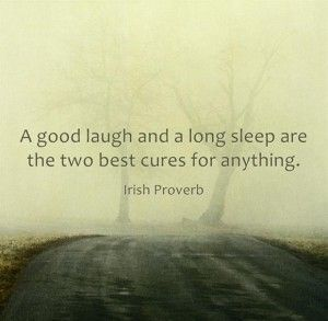 Simple, but yet so true...and a nice   shower, comfy slippers, roaring fire, cup of coffee and good   book!