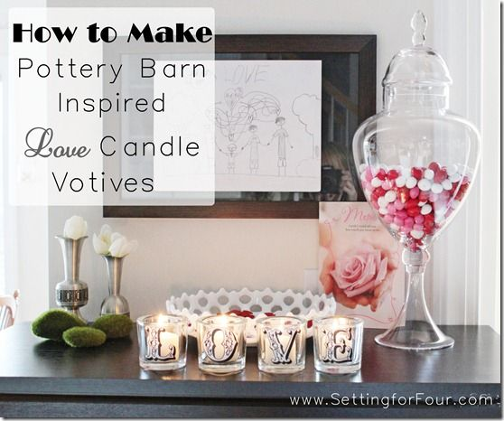 How to make a DIY Pottery Barn Inspired Valentine's Candle Votive Set from Setting for Four