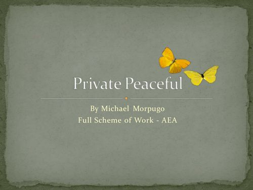 """Private Peaceful - Full Scheme of Work 