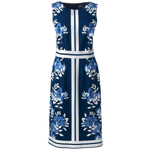 Lands' End Women's Petite Sleeveless Ponte Sheath Dress ($89) ❤ liked on Polyvore featuring dresses, blue, blue floral dress, petite sheath dress, floral dresses, petite cocktail dress and petite dresses