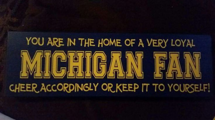 Michigan Fan | Michigan Wolverines | U of M Go Blue | University of Michigan