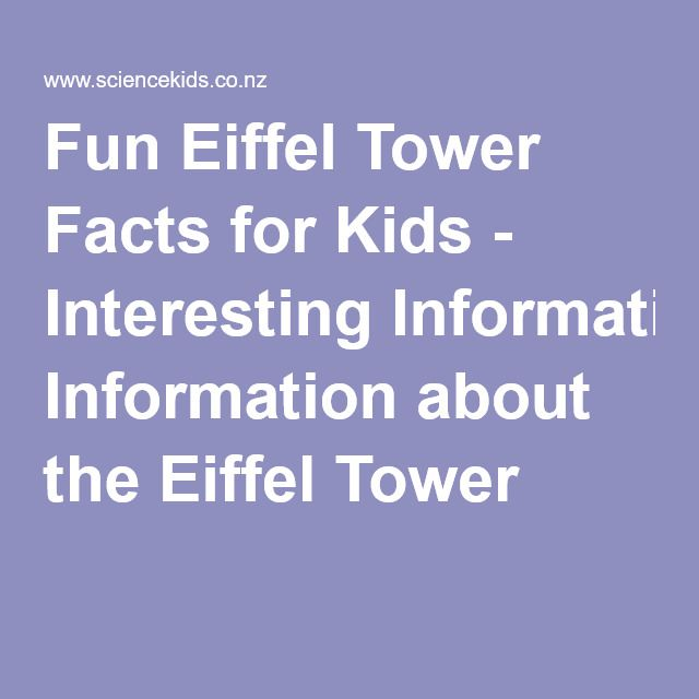 Fun Eiffel Tower Facts for Kids - Interesting Information about the Eiffel Tower