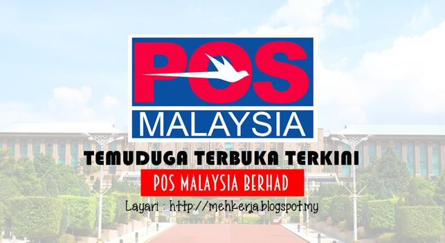 Temuduga Terbuka di POS Malaysia Berhad - 24 Okt 2016   POS Malaysia Berhad mempelawa calon-calon berkelayakan Warganegara Malaysia untuk menghadiri temuduga terbuka seperti yang dijadualkan berikut:-  Temuduga Terbuka Terkini 2016diPOS Malaysia Berhad  Jawatan:  1.POSMEN & KURIER  Gaji Elaun : RM1300.00 serta faedah-faedah yang menarik  Tarikhtemuduga terbuka:24 Oktober 2016 (Isnin)Masa: Masa: 9.00 pagi  4.30 petangLokasi Temuduga:Pusat Poslaju PuchongNo. 1 Jln TPP 1/7 Taman Industri…