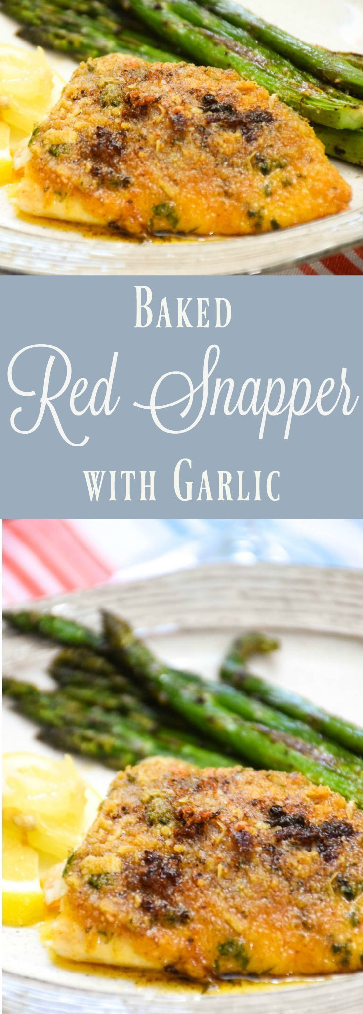 Quick and easy to put on the table any night of the week, Baked Red Snapper is full of buttery garlic flavor! Ready in minutes, and so delicious!