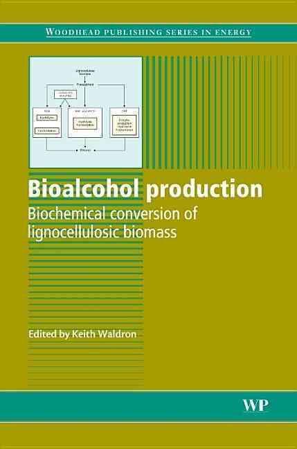 Bioalcohol Production: Biochemical Conversion of Lignocellulosic Biomass