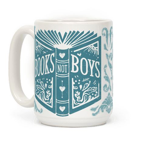 Books Not Boys Coffee Mugs | LookHUMAN | Mugs, Wellness ...