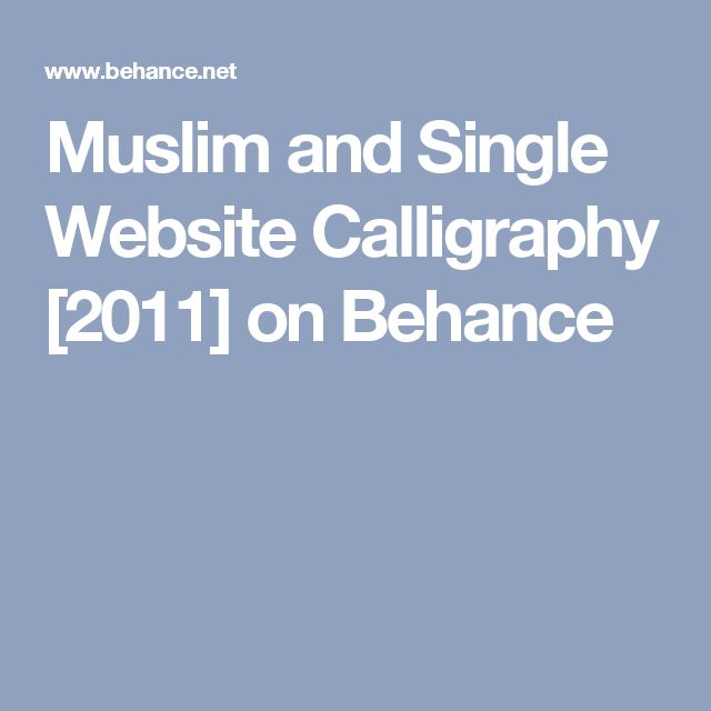 Muslim and Single Website Calligraphy [2011] on Behance