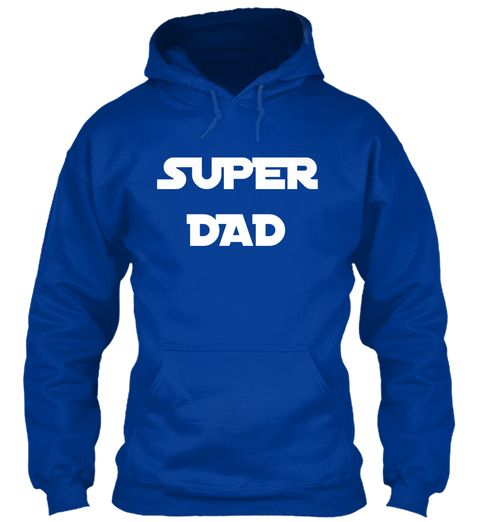 Super hoodie for super dad💪🏻😊 https://teespring.com/stores/goodzealla/page/2