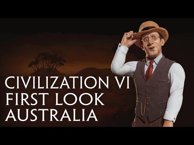 Sid Meier's Civilization VI - Official First Look: Australia - http://gamesitereviews.com/sid-meiers-civilization-vi-official-first-look-australia/