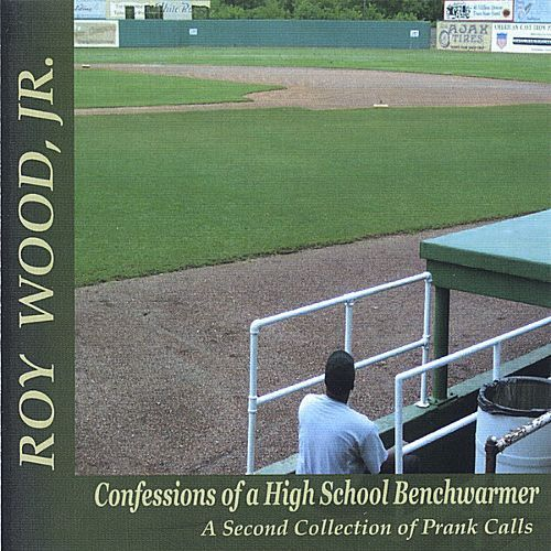 Confessions of a High School Benchwarmer: A Second Collection of Prank Calls [CD]