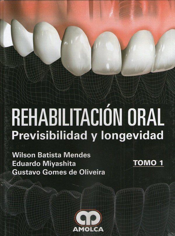 Rehabilitación Oral: Previsibilidad y Longevidad - 2 TOMOS  #RehabilitaciónOral #Odontologia #CirugiaOral #LIbrosdeOdontologia #AZMEdica